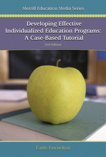 Developing Effective Individualized Education Programs A Case-Based Tutorial 2nd 2007 edition cover