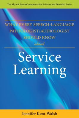 What Every Speech-Language Pathologist - Audiologist Should Know about Service Learning   2012 (Revised) edition cover