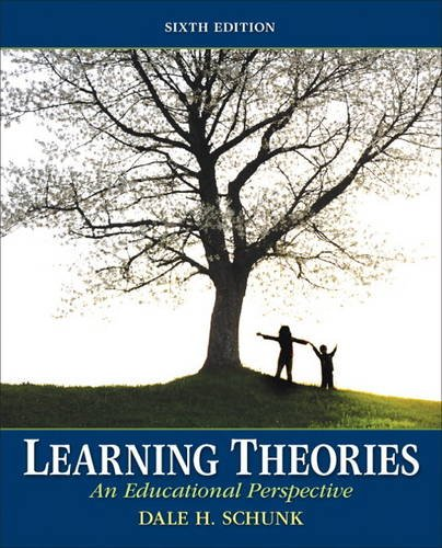 Learning Theories An Educational Perspective 6th 2012 (Revised) edition cover