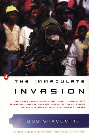 Immaculate Invasion A War Story with No War in It N/A edition cover