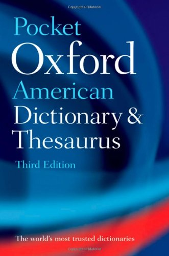 Pocket Oxford American Dictionary and Thesaurus  3rd 2010 edition cover