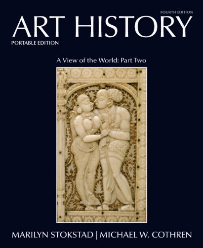 Art History Portable, Book 5 A View of the World, Part Two 4th 2011 9780205790951 Front Cover