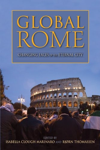 Global Rome Changing Faces of the Eternal City  2014 9780253012951 Front Cover