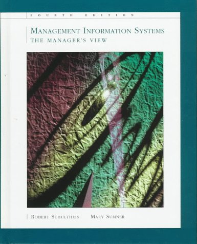 Management Information Systems : The Managers View 4th 1998 9780256251951 Front Cover