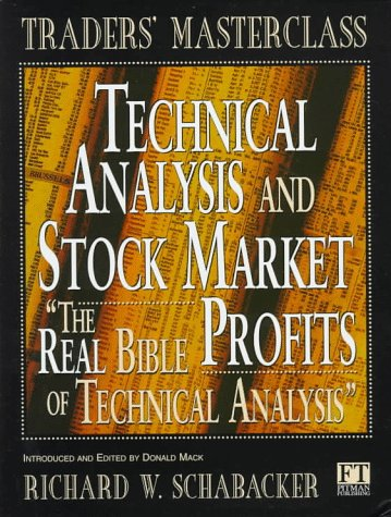 Technical Analysis and Stock Market Profits The Real Bible of Technical Analysis 2nd 1998 9780273630951 Front Cover