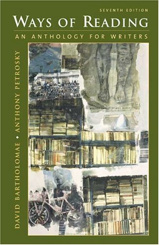 Ways of Reading : An Anthology for Writers 7th 2005 edition cover