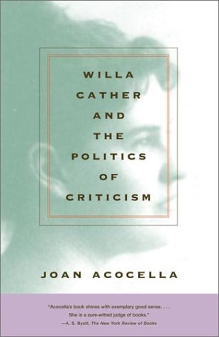 Willa Cather and the Politics of Criticism   2002 edition cover