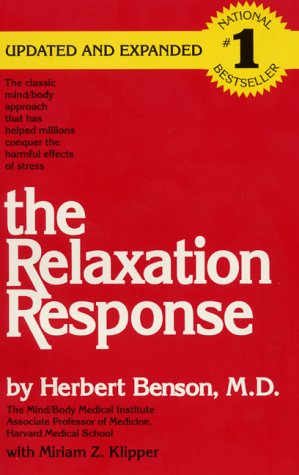 Relaxation Response   1975 (Reprint) edition cover