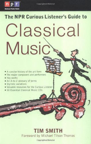 NPR Curious Listener's Guide to Classical Music   2002 edition cover