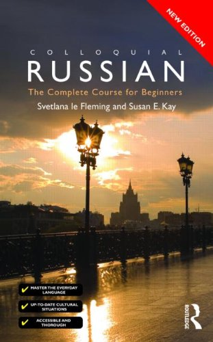 Colloquial Russian The Complete Course for Beginners 3rd 2010 (Revised) 9780415469951 Front Cover