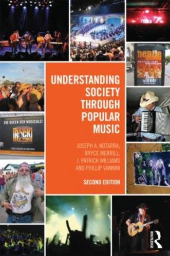 Understanding Society Through Popular Music  2nd 2013 (Revised) edition cover