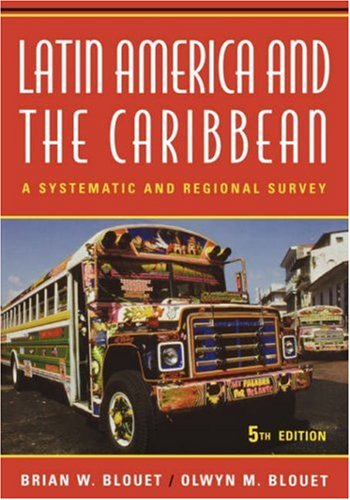 Latin America and the Caribbean A Systematic and Regional Survey 5th 2006 (Revised) 9780471630951 Front Cover