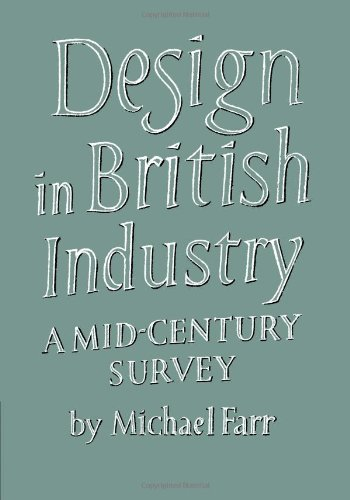 Design in British Industry A Mid-Century Survey  2010 9780521175951 Front Cover