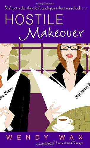 Hostile Makeover A Novel N/A 9780553587951 Front Cover