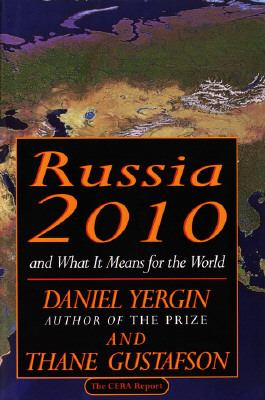 Russia, 2010 And What It Means for the World  1993 9780679429951 Front Cover
