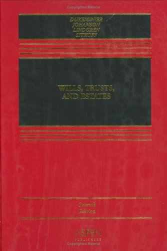 Wills, Trusts, and Estates  7th 2005 (Revised) edition cover