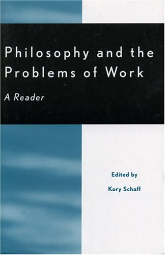 Philosophy and the Problems of Work A Reader  2001 edition cover