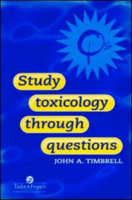 Study Toxicology Through Questions   1997 9780748406951 Front Cover