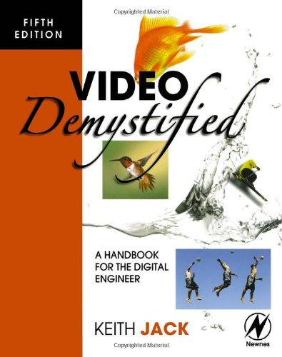 Video Demystified A Handbook for the Digital Engineer 5th 2007 edition cover