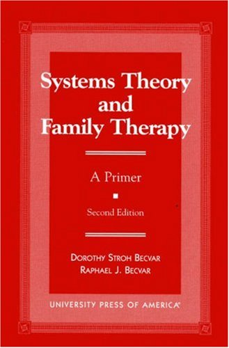 Systems Theory and Family Therapy A Primer 2nd 1999 (Revised) edition cover