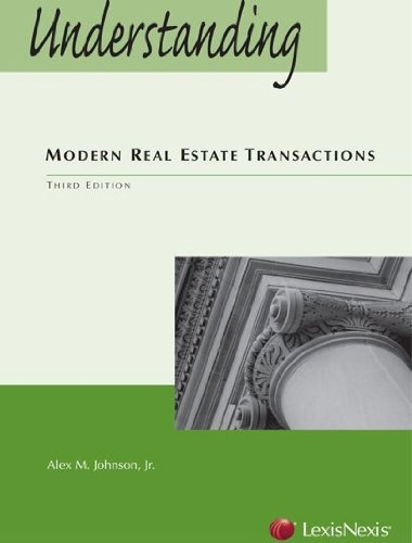 Understanding Modern Real Estate Transactions  3rd 2012 edition cover