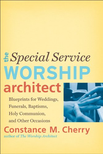 Special Service Worship Architect Blueprints for Weddings, Funerals, Baptisms, Holy Communion, and Other Occasions  2013 edition cover