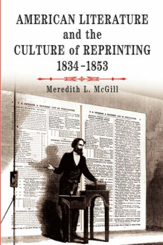 American Literature and the Culture of Reprinting, 1834-1853   2003 edition cover