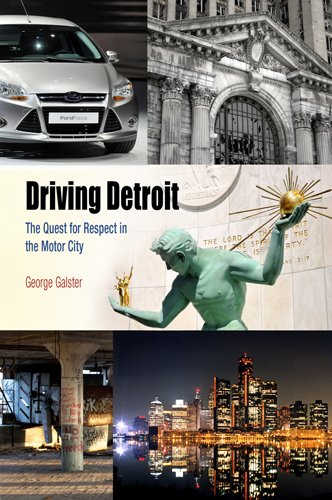 Driving Detroit The Quest for Respect in the Motor City  2012 edition cover