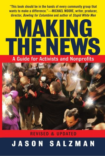 Making the News A Guide for Activists and Nonprofits  2003 (Revised) edition cover