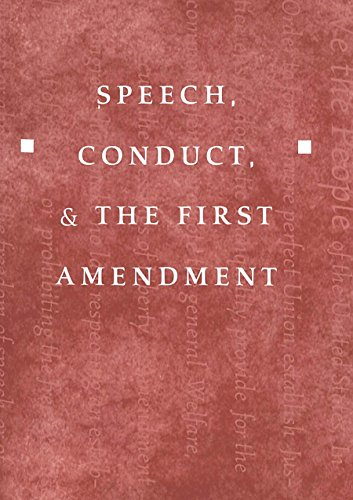 Speech, Conduct, and the First Amendment   2003 edition cover