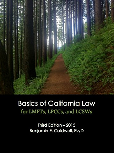 Basics of California Law for LMFTs, LPCCs, and LCSWs  3rd 2015 edition cover