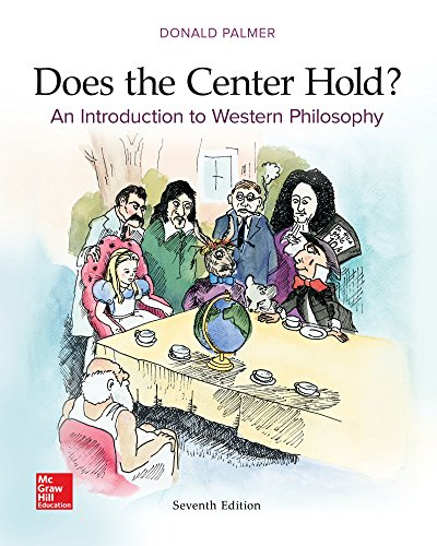 Does the Center Hold?: An Introduction to Western Philosophy  2016 9781259907951 Front Cover