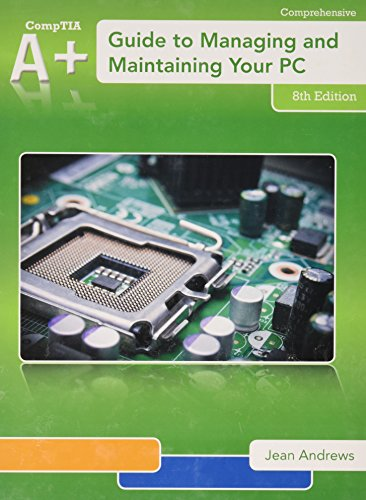 A+ Guide to Managing & Maintaining Your PC + Access Card, 12-month Access + Lab Manual:   2013 9781285481951 Front Cover