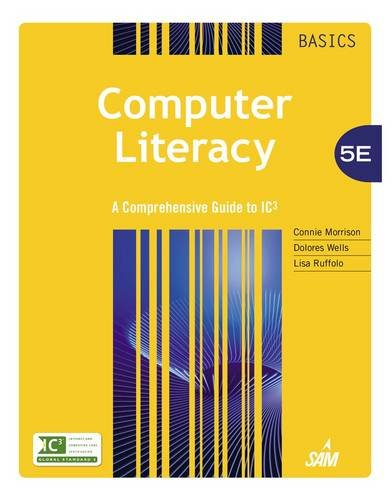 Computer Literacy Basics: A Comprehensive Guide to Ic3  2014 edition cover