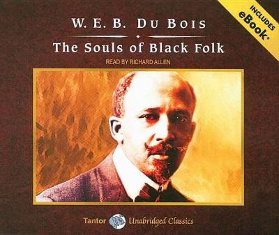 Souls of Black Folk  2008 (Unabridged) 9781400109951 Front Cover