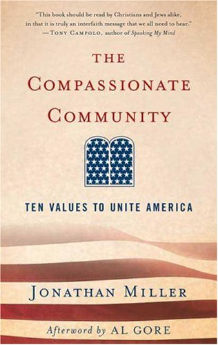 Compassionate Community Ten Values to Unite America N/A 9781403984951 Front Cover
