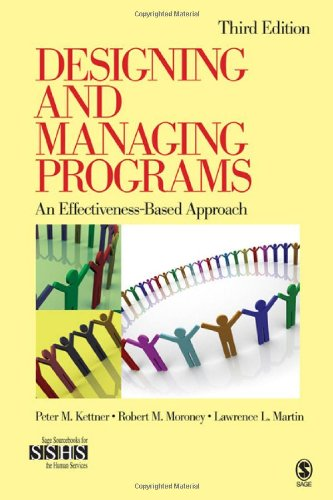 Designing and Managing Programs An Effectiveness-Based Approach 3rd 2008 edition cover
