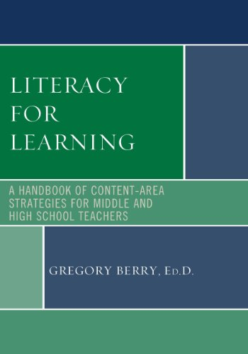 Literacy for Learning a Handbook A Handbook of Content-Area Strategies for Middle and High School Teachers  2014 9781442226951 Front Cover