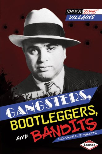 Gangsters, Bootleggers, and Bandits:   2013 edition cover