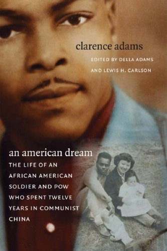 American Dream The Life of an African American Soldier and POW Who Spent Twelve Years in Communist China  2007 edition cover