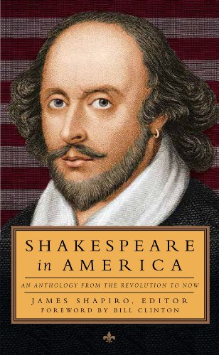Shakespeare in America An Anthology from the Revolution to Now N/A edition cover