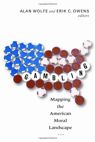 Gambling Mapping the American Moral Landscape  2009 edition cover