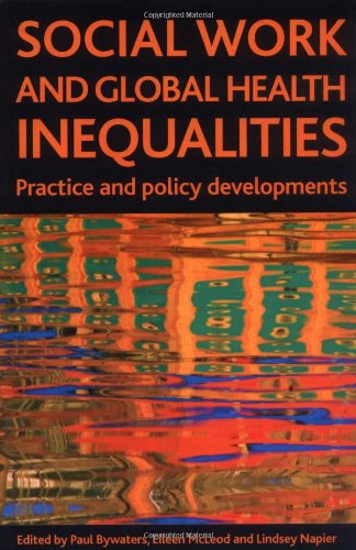 Social Work and Global Health Inequalities Policy and Practice Developments  2009 edition cover