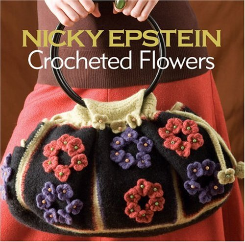 Crocheted Flowers   2010 9781933027951 Front Cover