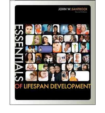Looseleaf for Essentials of Life-Span Development  2nd 2012 9780077527952 Front Cover