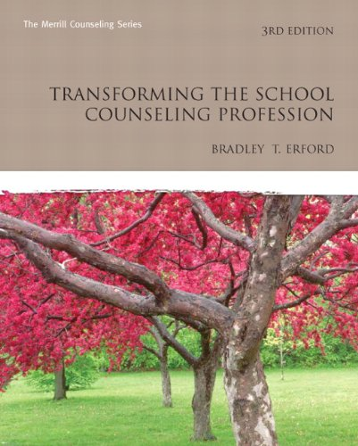 Transforming the School Counseling Profession  3rd 2011 edition cover