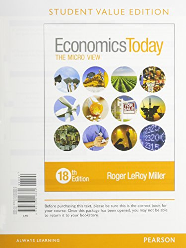 Economics Today The Micro View, Student Value Edition Plus MyEconLab with Pearson EText -- Access Card Package 18th 2016 edition cover