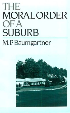 Moral Order of a Suburb   1988 (Reprint) edition cover