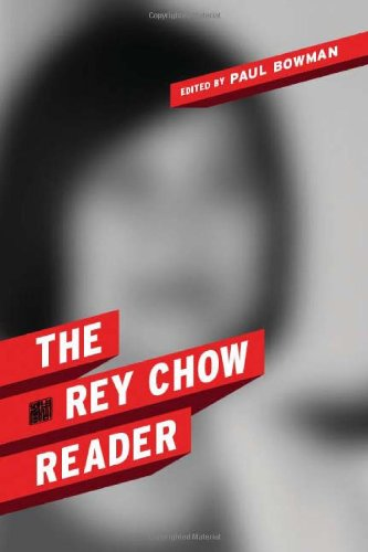 Rey Chow Reader   2010 9780231149952 Front Cover
