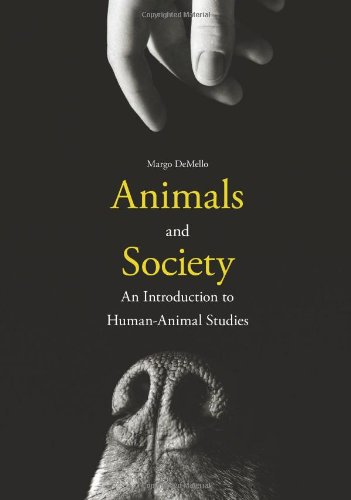 Animals and Society An Introduction to Human-Animal Studies  2012 edition cover